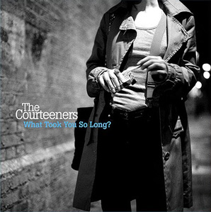 The Courteeners - What Took You So Long? (2008) (Single)