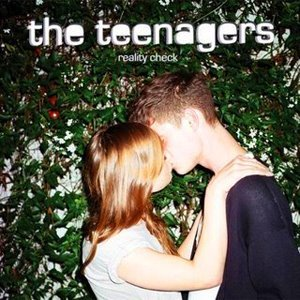 The Teenagers - Reality Check (2008)