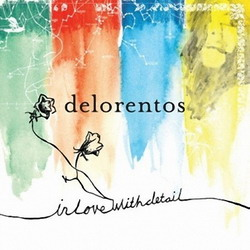 Delorentos - In Love With Detail (2007)