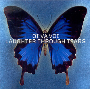Oi Va Voi - Laughter Through Tears (2003)