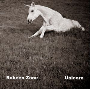 Robeen Zone - Unicorn (2009)